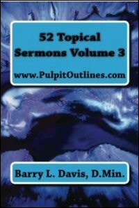 52 Topical Sermons: Volume 3