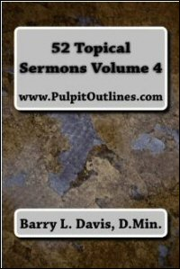 52 Topical Sermons: Volume 4