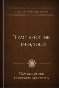 Tracts for the Times, Vol. III