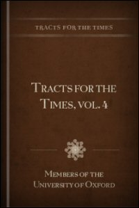 Tracts for the Times, Vol. IV