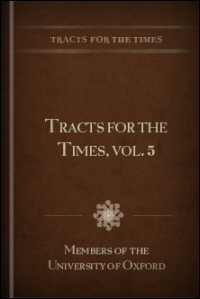 Tracts for the Times, Vol. V