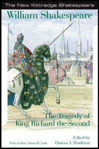 The Tragedy of King Richard the Second: Commentary