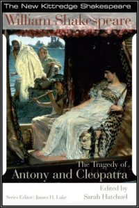 The Tragedy of Antony and Cleopatra: Commentary