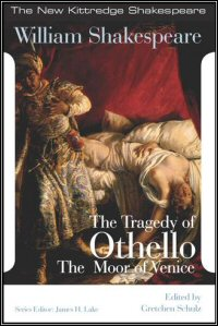 The Tragedy of Othello, the Moor of Venice: Commentary