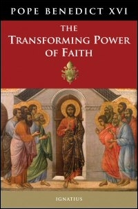 The Transforming Power of Faith: General Audiences (17 October 2012–6 February 2013)