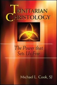 Trinitarian Christology: The Power that Sets Us Free