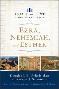 Ezra, Nehemiah and Esther