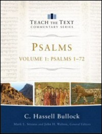 Psalms 1–72, Volume 1 (Teach the Text Commentary Series)