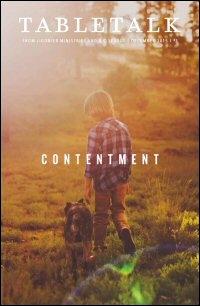 Tabletalk Magazine, December 2015: Contentment