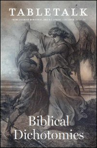Tabletalk Magazine, October 2014: Biblical Dichotomies