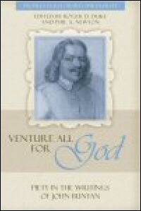 """Venture All for God"": The Piety in the Writings of John Bunyan"