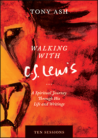 Walking with C. S. Lewis: A Spiritual Journey through His Life and Writings