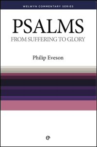 The Book of Psalms: From Suffering to Glory, Volumes 1 & 2