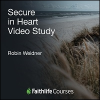 Secure in Heart Video Series: Overcoming Insecurity in a Woman's Life