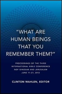 """What Are Human Beings that You Remember Them?"""