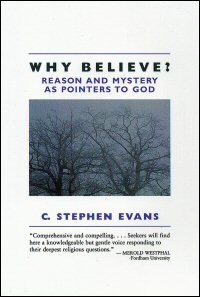 Why Believe? Reason and Mystery as Pointers to God