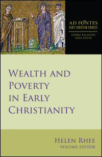 Wealth and Poverty in Early Christianity