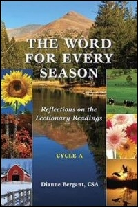 The Word for Every Season: Reflections on the Lectionary Readings (Cycle A)