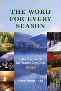 The Word for Every Season: Reflections on the Lectionary Readings (Cycle B)
