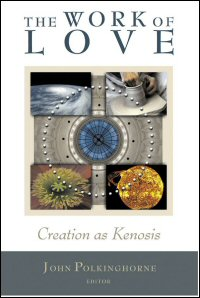 The Work of Love: Creation as Kenosis