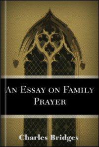 An Essay on Family Prayer