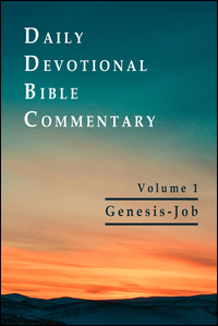 Daily Devotional Bible Commentary: Genesis–Job