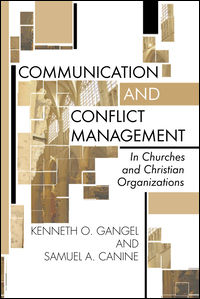 Communication and Conflict Management: In Churches and Christian Organizations