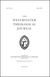 Westminster Theological Journal Volume 74