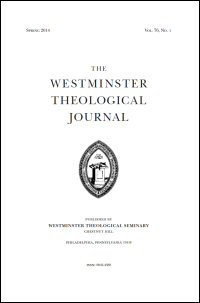 Westminster Theological Journal Volume 76