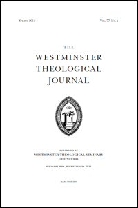 Westminster Theological Journal Volume 77