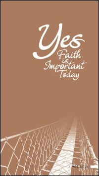 Yes, Faith is Important Today