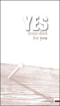 Yes, Jesus Died for You