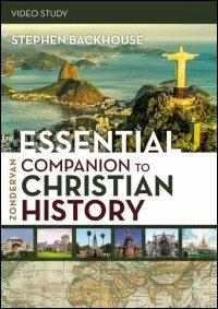 Zondervan Essential Companion to Christian History Video Study